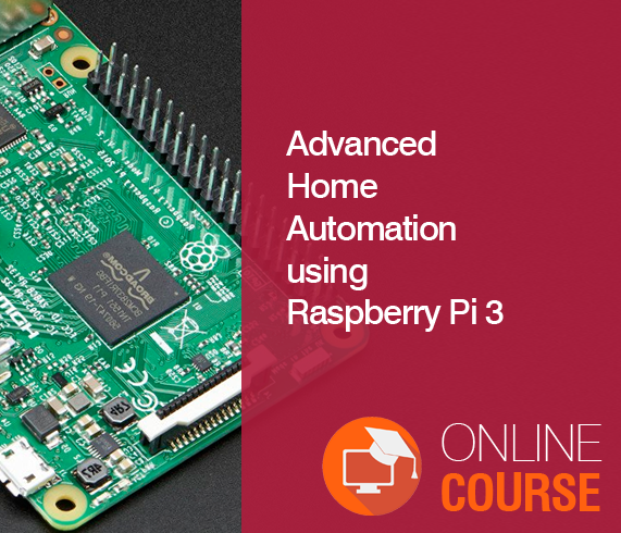 Advanced Home Automation using Raspberry Pi 3